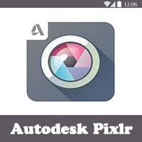 Autodesk Pixlr - تحميل افضل برنامج تحرير و تعديل الصور للاندرويد مجانا Best Photo Editor Apps