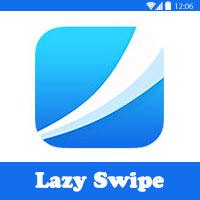 تحميل برنامج ليزي سويب Lazy Swipe للاندرويد مجانا