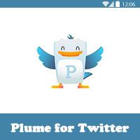 تحميل برنامج فتح اكثر من حساب تويتر للاندرويد Plume for Twitter