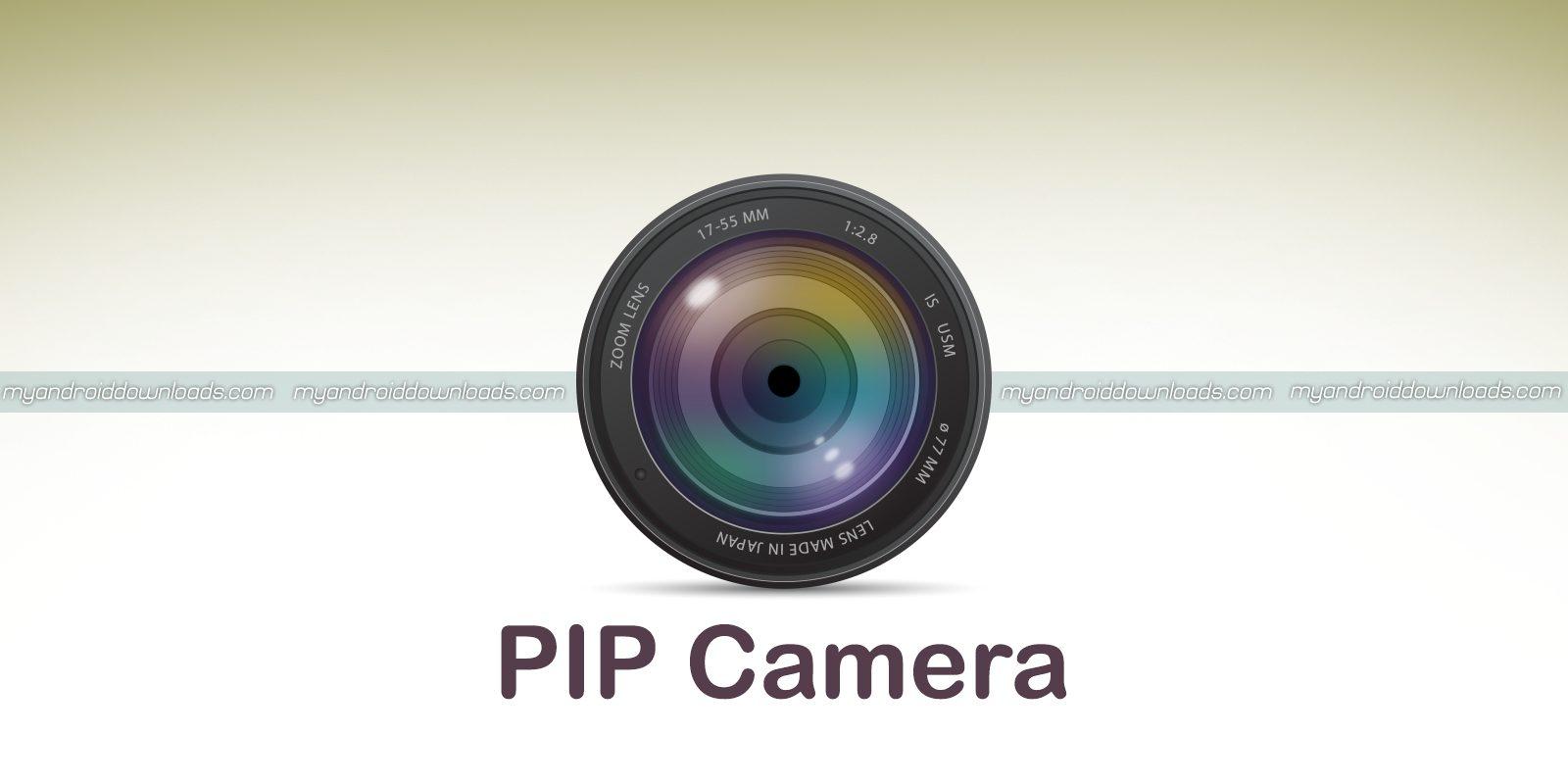 تحميل برنامج pip كاميرا