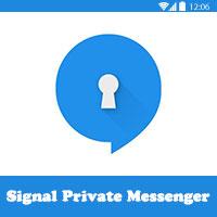 تحميل برنامج المكالمات المجانية المشفرة للاندرويد Signal Private messenger