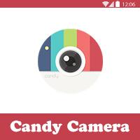تحميل برنامج كاندي كاميرا للاندرويد Candy Camera تطبيق السيلفي لتعديل الصور