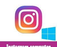 تحميل برنامج انستقرام للكمبيوتر ويندوز 7 8 10 Instagram for pc عربي مجانا
