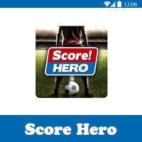 score hero لعبة سكور هيرو للاندرويد