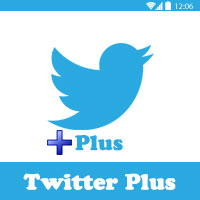 تحميل تويتر بلس اخر اصدار Twitter Plus Download تويتر معدل 2016