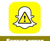 حل مشكلة هناك مشكلة عند الاتصال بالخادم سناب شات snapchat