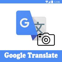 برنامج ترجمة الصور للاندرويد Google Translate
