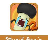 تحميل لعبة Stupid Again للاندرويد غبي مرة اخرى طريقة حل لعبة ستيوبد اجين بسهولة