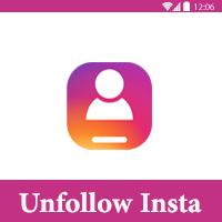 تحميل برنامج حذف الغير متابعين في الانستقرام للاندرويد Insta unfollow طريقة حذف الغير متفاعلين - تحميل برنامج حذف الغير متابعين في الانستقرام