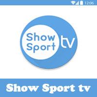 برنامج Show Sport tv افضل برنامج مشاهدة مباريات اليوم بث مباشر مجانا HD