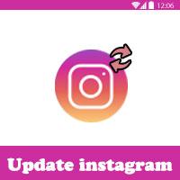 تحديث الانستقرام الجديد 2019 Instagram Update تحديث انستقرام اخر اصدار