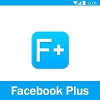 تحميل فيس بوك بلس للاندرويد facebook plus apk برابط مباشر -فيسبوك بلس اخر اصدار