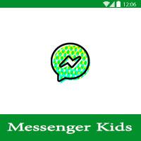 تحميل ماسنجر كيدز Messenger Kids وشرح مميزات التطبيق ، التسجيل في ماسنجر كيدز وكيفية إضافة الأصدقاء والتحكم بحساب الأطفال