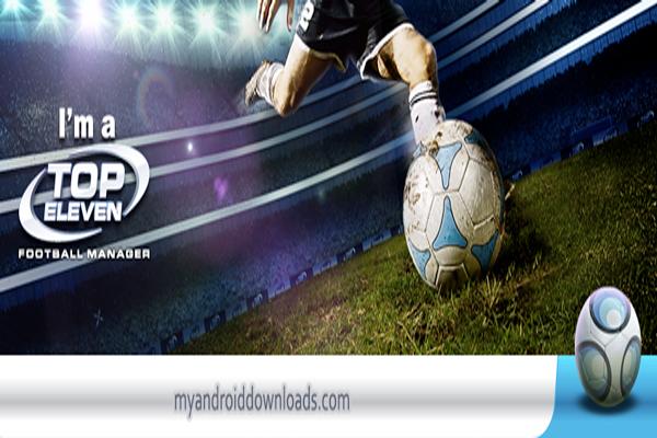 تحميل لعبة توب الفين فوتبول مانجر - top eleven للاندرويد