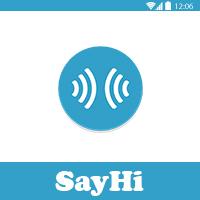 تطبيق الترجمه الفورية الصوتية SayHi للاندوريد