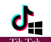 طريقة تنزيل تطبيق تيك توك للكمبيوتر